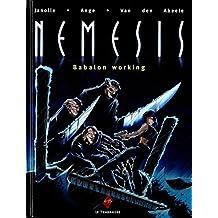 Nemesis, Tome 2 : Babalon working