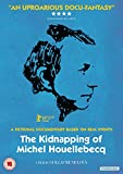 The Kidnapping of Michel Houellebecq [DVD]
