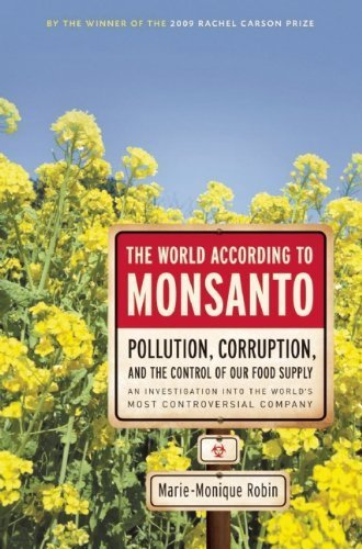 the-world-according-to-monsanto-by-robin-marie-monique-2012-paperback