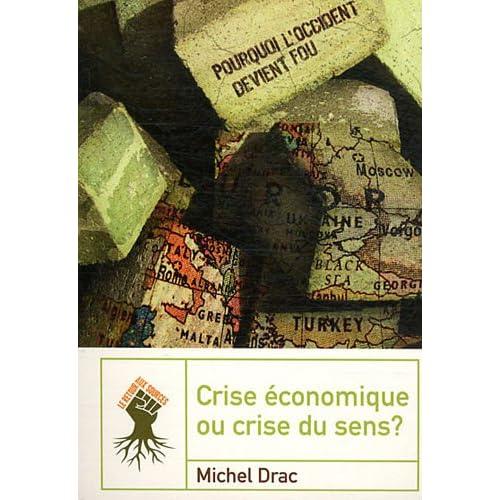 Crise économique ou crise du sens ?