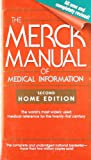 The Merck Manual of Medical Information: Home Edition (Merck Manual of Medical Information, Home Ed. (Mass Market Paper))