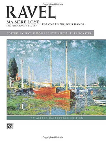 ravel-ma-mere-loye-mother-goose-suite-alfred-masterwork-editions
