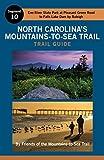 North Carolina's Mountains-To-Sea Trail Guide: Eno River and Falls Lake (2016-04-01)