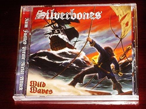 Silverbones: Wild Waves (Audio CD)