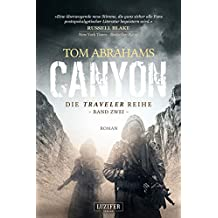 Canyon: postapokalyptischer Roman (Traveler 2)