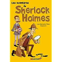 Las Aventuras de Sherlock Holmes/ The Adventures of Sherlock Holmes: El Mejor Detective Del Mundo/ the Best Detective in the World