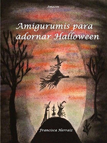 Amigurumis para adornar Halloween por Francisca Herraiz