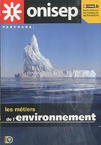"""Afficher """"Les métiers de l'environnement"""""""