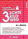 myBook - 3 echte Kilo weg: Das persönliche Buch zum Abnehmen: reinschreiben, nachlesen, mitmachen, gut fühlen