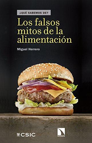 Los falsos mitos de la alimentación (¿Qué Sabemos de? nº 93) de