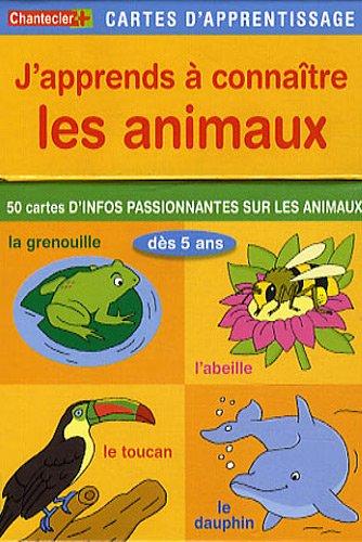 Cartes d'apprentissage - J'apprends à connaître les animaux: 50 cartes d'infos passionnantes sur les animaux