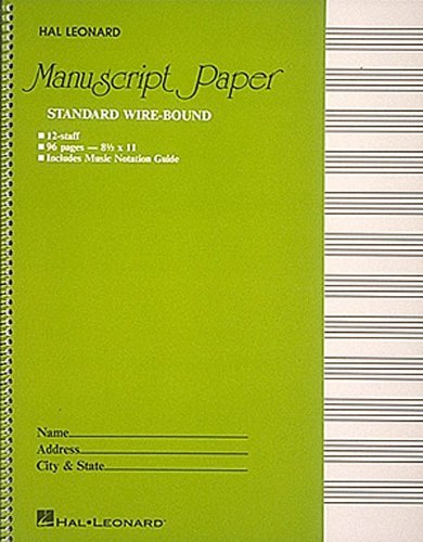Standard Wirebound Manuscript Paper (Green Cover) by Hal Leonard Publishing Corporation (Creator) (1-Feb-1986) Spiral-bound