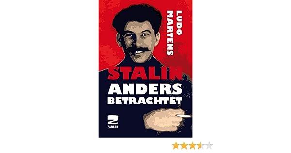 Ludo Martens Stalin Anders Betrachtet