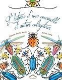 L'histoire d'une coccinelle et autres coleopteres