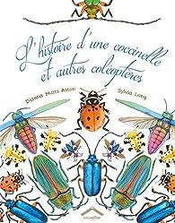 L'histoire d'une coccinelle et autres coléoptères par Dianna Aston