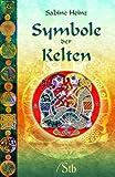 Symbole der Kelten - Sabine Heinz
