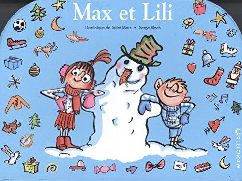Ma petite valise Max et Lili : Max et Lili fêtent Noël en famille ; Max et Lili ont des pouvoirs magiques ; Max et Lili vont chez Papy et Mamie par Dominique de Saint Mars
