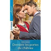 Derrière les portes du château : 1 livre acheté = des cadeaux à gagner (Azur)