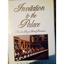Invitation to the Palace: How the Royal Family Entertains by Hoey, Brian (1989) Hardcover