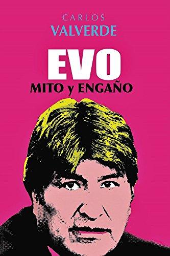 Evo Mito & Engaño (Electronico) (Spanish Edition)