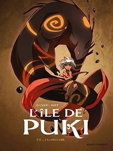 L'Île de Puki - Tome 02: À la fin l'âme par Ludovic Danjou