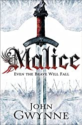 Malice: Book One of The Faithful and the Fallen (Faithful & the Fallen 1) by Gwynne, John (2013) Paperback