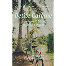 Petite Carême: ... the beautiful days of Indian Summer (English Edition)