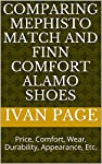 A brief comparison of the Mephisto Match shoe and the Finn Comfort Alamo shoe. Criteria considered include price, comfort, durability, appearance and other factors.