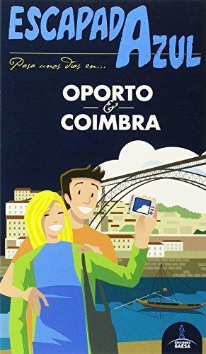 Oporto y Co?-mbra / Oporto and Co?-mbra (Escapada Azul) by Manuel Monreal Iglesia (2015-01-28)