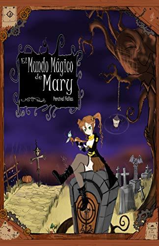 El Mundo Magico de Mary por Percival Fallas