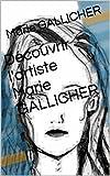 Image de Découvrir l'artiste Marie GALLICHER
