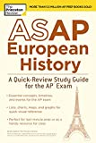 ASAP European History: A Quick-Review Study Guide for the AP Exam (College Test Preparation) (English Edition)