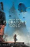 Predator's Gold (Predator Cities Book 2) (English Edition)
