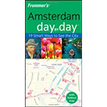 Frommer's Amsterdam Day by Day (Frommer's Day by Day: Amsterdam)