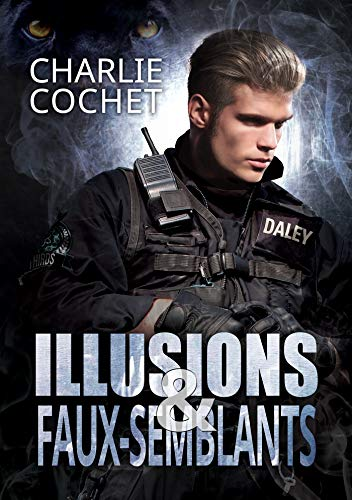 Illusions et faux-semblants (THIRDS (Français) t. 7) par Charlie Cochet