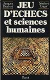Jeu d'échecs et sciences humaines (Payot)