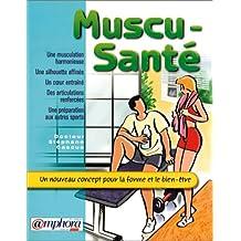 Muscu-Santé. Un nouveau concept pour la forme et le bien-être