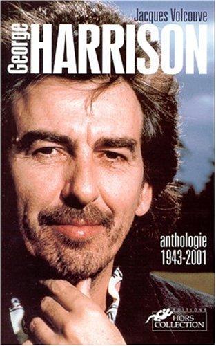 George Harrison : Anthologie, 1943-2001