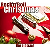 Rock'n'Roll Christmas (The Classics)
