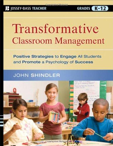 Transformative Classroom Management (Jossey-Bass Teacher)