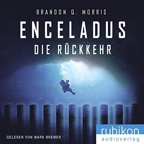 Produktbild Enceladus (Eismond 4): Die Rückkehr