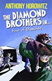 The Diamond Brothers in the Four of Diamonds