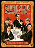 A Night at the Majestic by Richard Davenport-Hines front cover