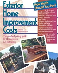 Exterior Home Improvement Costs: The Practical Pricing Guide For Homeowners & Contractors (Means Exterior Home Improvement Costs, 7th Ed)
