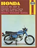 Honda CD/CM 185, 200T & CM250C 2-valve Twins: 181cc - 194 cc - 234 cc. 1977 to 1985 (Owners' Workshop Manual)