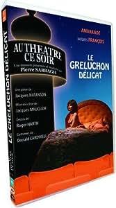 Au Théâtre Ce Soir - Le Greluchon Délicat (Émission N° 287 De La Collection)