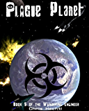 Plague Planet (The Wandering Engineer Book 5)