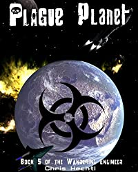 Plague Planet (The Wandering Engineer Book 5) (English Edition)