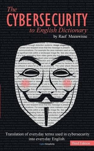 The Cybersecurity to English Dictionary por Raef Meeuwisse
