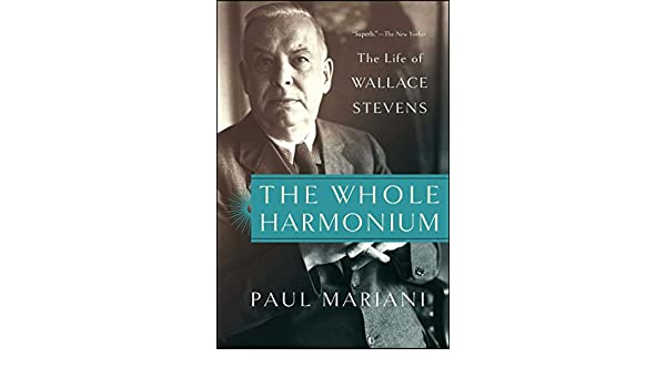 The Whole Harmonium: The Life of Wallace Stevens (English